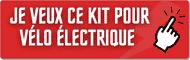 Je veux cet accessoire - Kit vélo électrique
